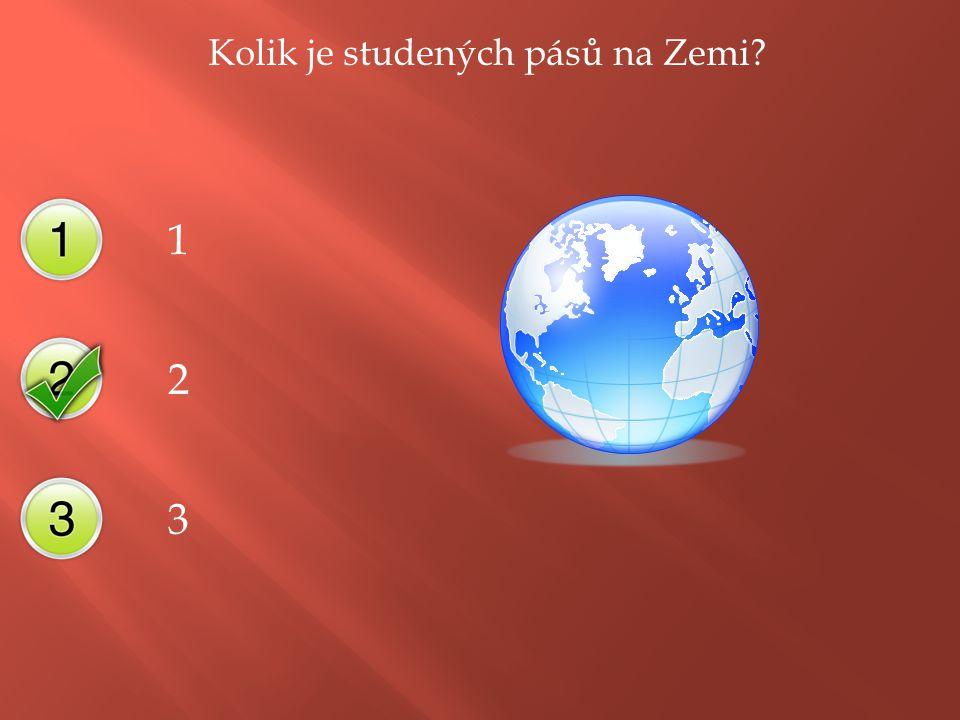 Kolik je studených pásů na Zemi 1 2 3