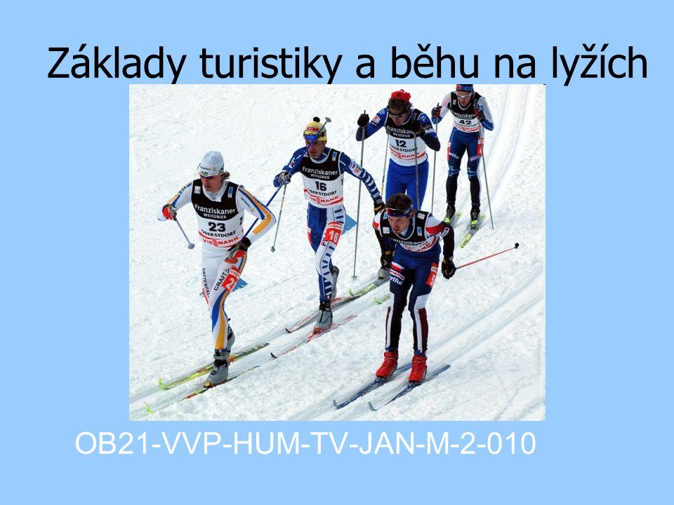 Základy turistiky a běhu na lyžích OB21-VVP-HUM-TV-JAN-M-2-010