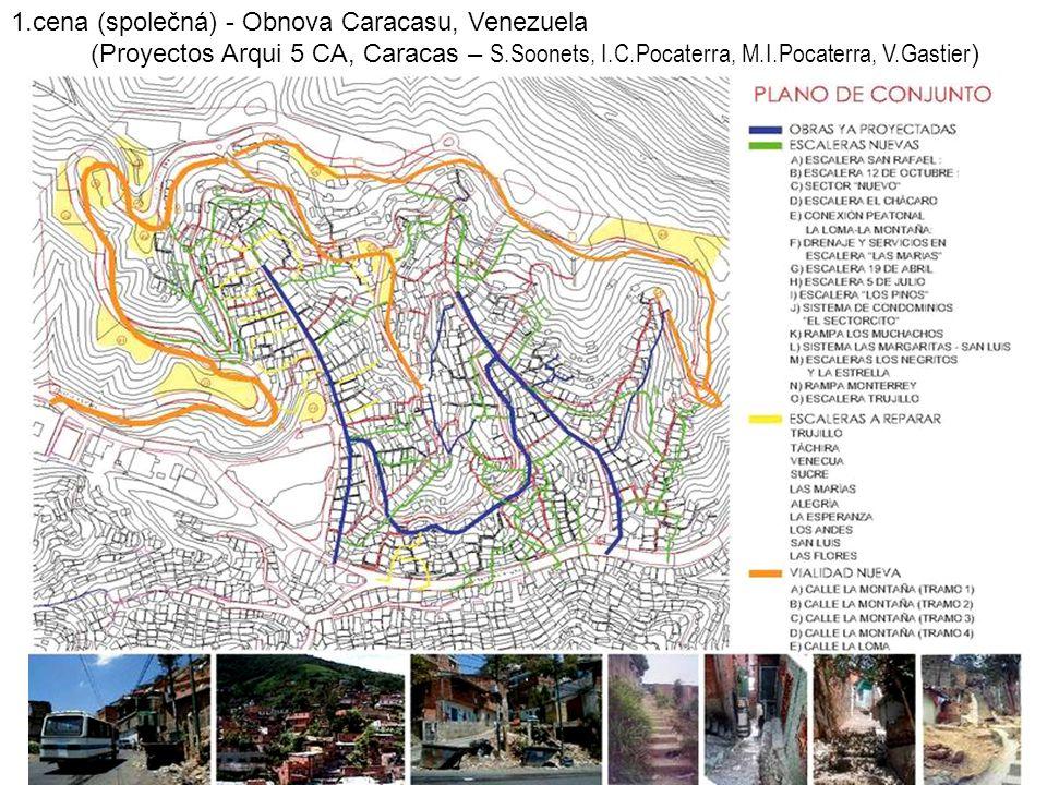 1.cena (společná) - Obnova Caracasu, Venezuela (Proyectos Arqui 5 CA, Caracas – S.Soonets, I.C.Pocaterra, M.I.Pocaterra, V.Gastier )