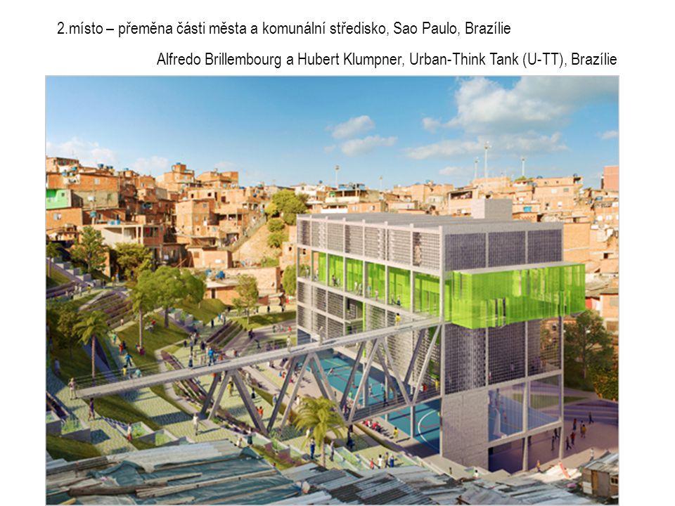 2.místo – přeměna části města a komunální středisko, Sao Paulo, Brazílie Alfredo Brillembourg a Hubert Klumpner, Urban-Think Tank (U-TT), Brazílie