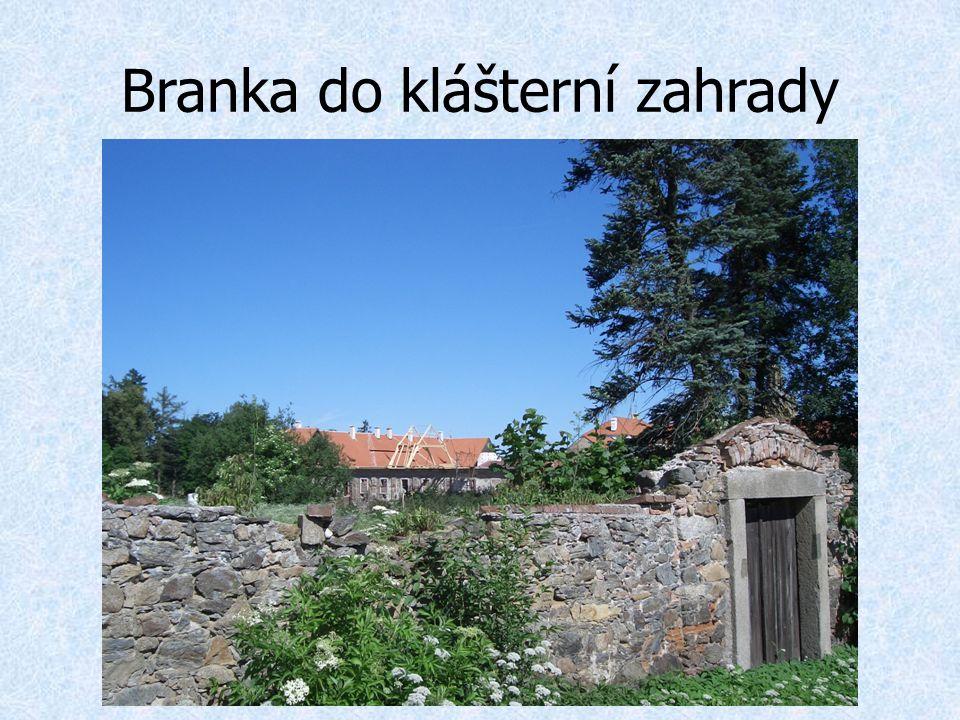 Branka do klášterní zahrady