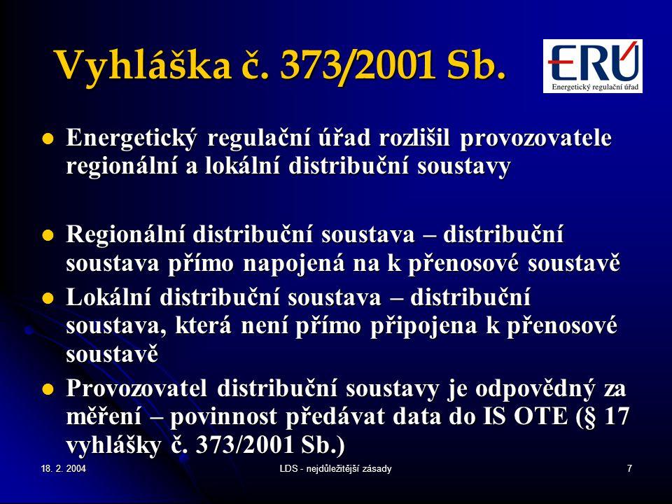 18.2. 2004LDS - nejdůležitější zásady7 Vyhláška č.