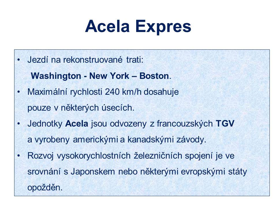 Acela Expres Jezdí na rekonstruované trati: Washington - New York – Boston. Maximální rychlosti 240 km/h dosahuje pouze v některých úsecích. Jednotky