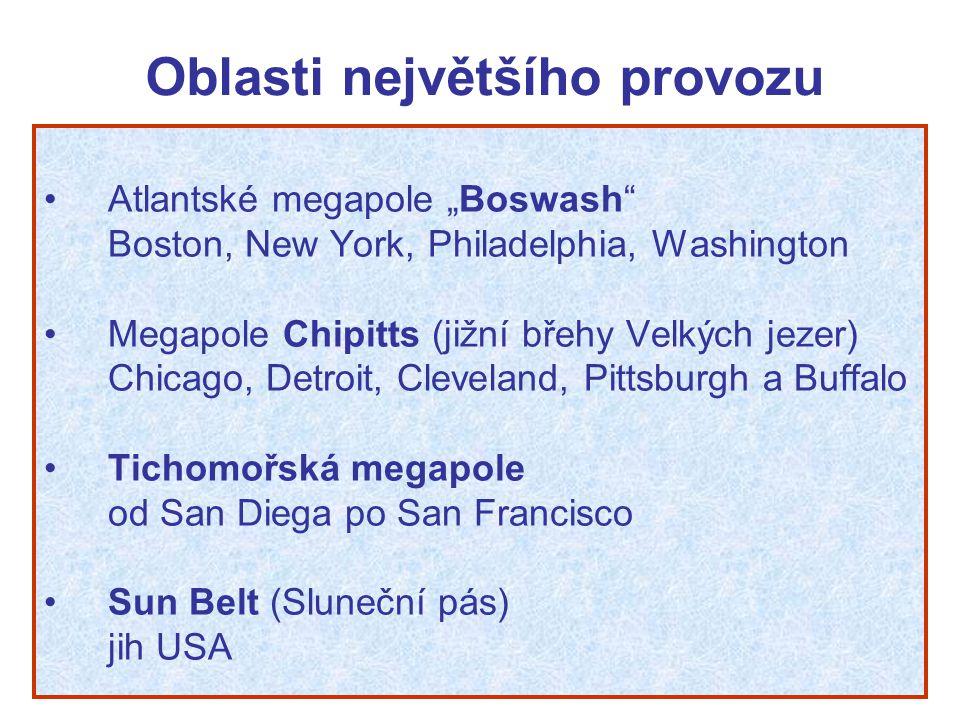 """Oblasti největšího provozu Atlantské megapole """"Boswash"""" Boston, New York, Philadelphia, Washington Megapole Chipitts (jižní břehy Velkých jezer) Chica"""