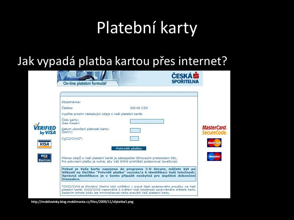 Platební karty ZDROJE: http://www.ceed.cz www.penize.cz www.financnivzdelavani.cz www.vyplnto.cz www.finance.indes.cz
