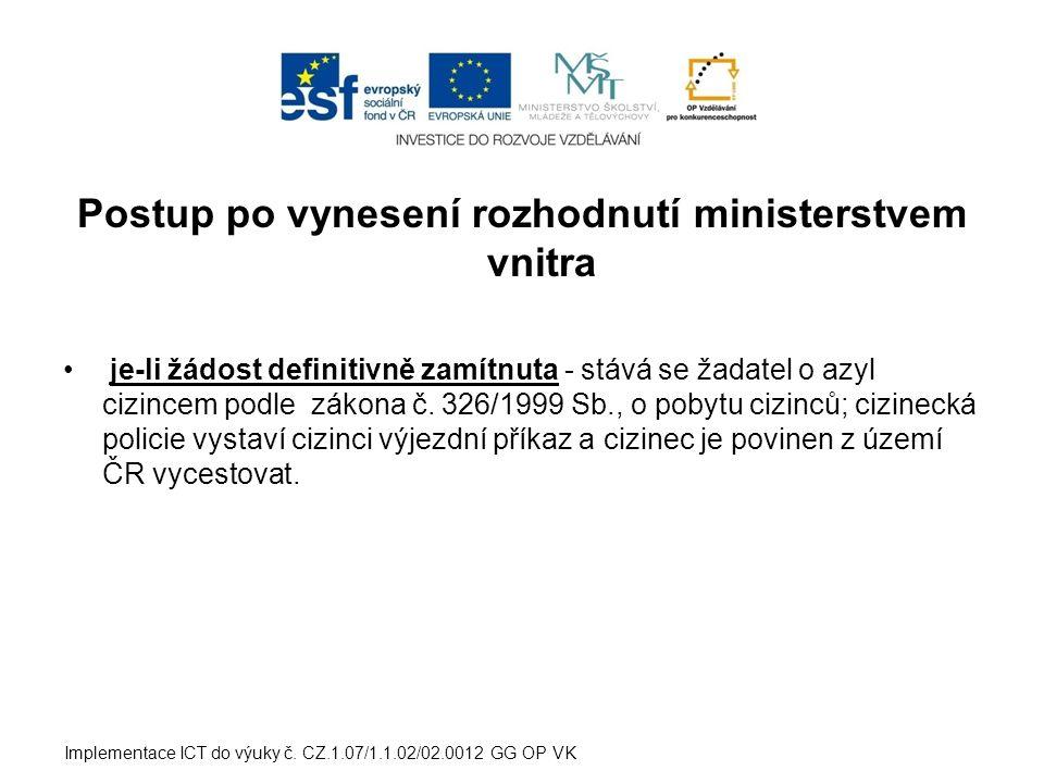 Azylová zařízení přijímací středisko pobytové středisko integrační středisko Implementace ICT do výuky č.