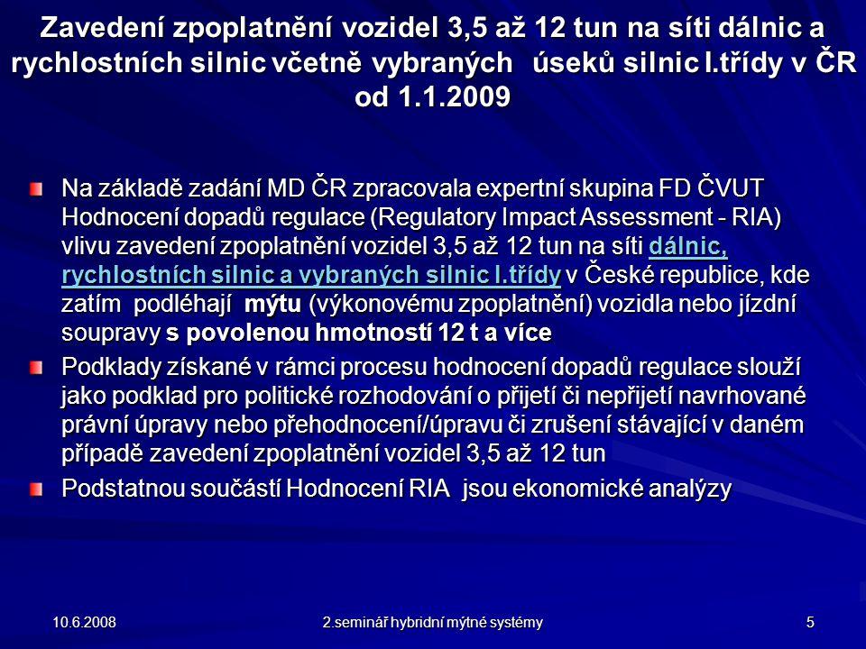 10.6.2008 2.seminář hybridní mýtné systémy 16 Ekonomický model pro III.