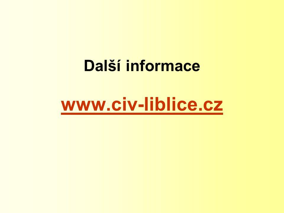 Další informace www.civ-liblice.cz