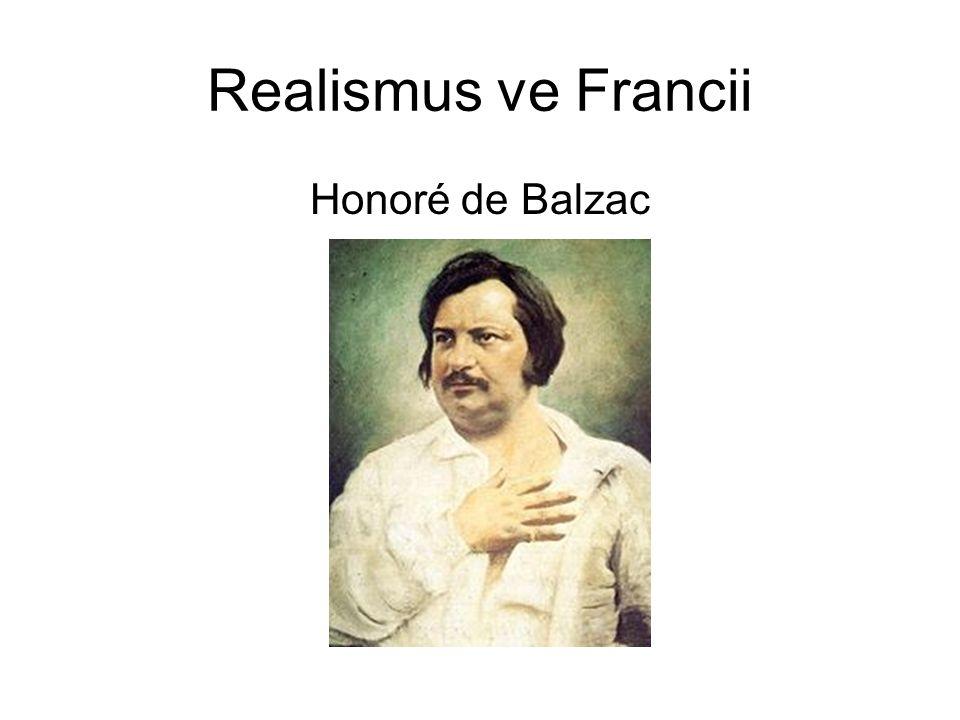 Realismus ve Francii Honoré de Balzac