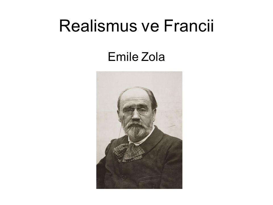 Realismus ve Francii Emile Zola