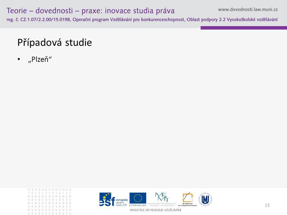 """13 Případová studie """"Plzeň"""