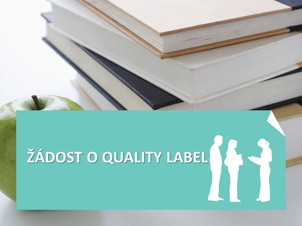Jak na Quality Label - první tipy O QL můžete zažádat nejen po dokončení projektu, ale i v jeho průběhu.