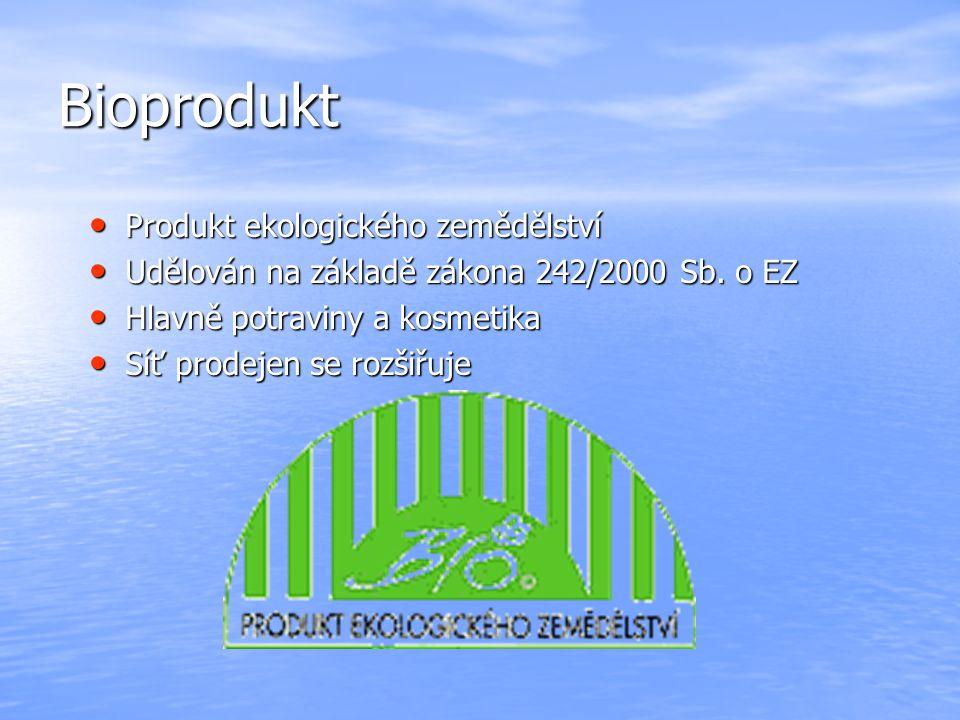 Bioprodukt Produkt ekologického zemědělství Produkt ekologického zemědělství Udělován na základě zákona 242/2000 Sb. o EZ Udělován na základě zákona 2