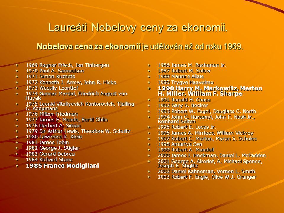 Laureáti Nobelovy ceny za ekonomii. Nobelova cena za ekonomii je udělován až od roku 1969.