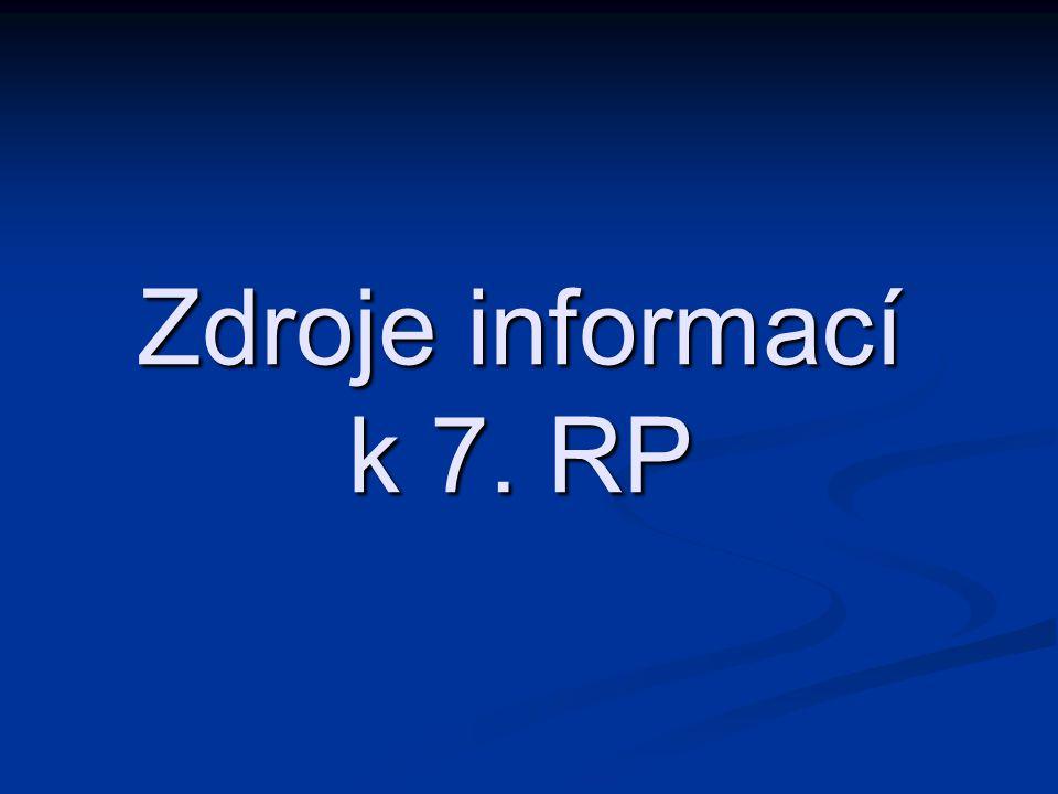 Zdroje informací k 7. RP