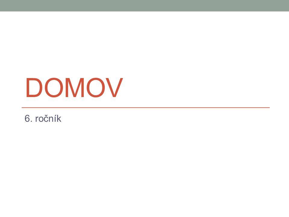 DOMOV 6. ročník