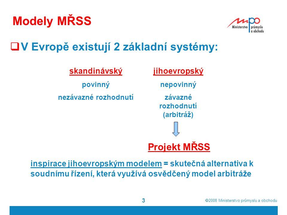  2008  Ministerstvo průmyslu a obchodu 4 Základní principy projektu  3 hlavní pilíře = tři fáze řešení sporu  1.