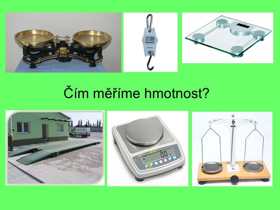 Čím měříme hmotnost