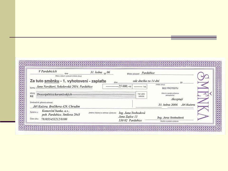 Eskontní úvěr Odkup směnky bankou Diskont Latentní úvěrový vztah