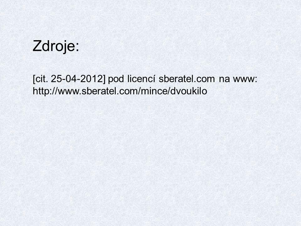 Zdroje: [cit. 25-04-2012] pod licencí sberatel.com na www: http://www.sberatel.com/mince/dvoukilo