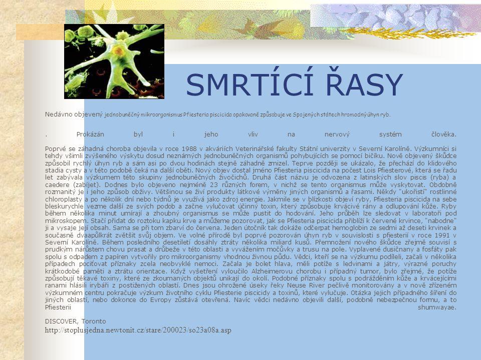 DALŠÍ VYUŽITÍ  hnojivo  filtry,leštidla, ochrana proti škůdcům (blechy)  rozsivky-diatomit