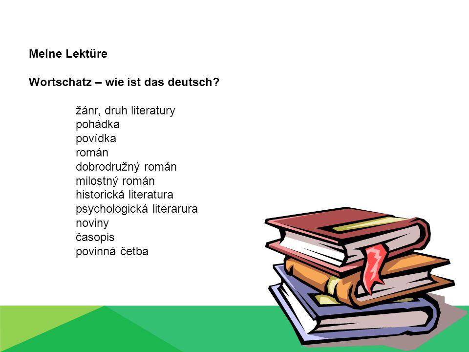Themen zum überlegen: Meine Lektüre Gehört Lesen zu deinen Hobbys.