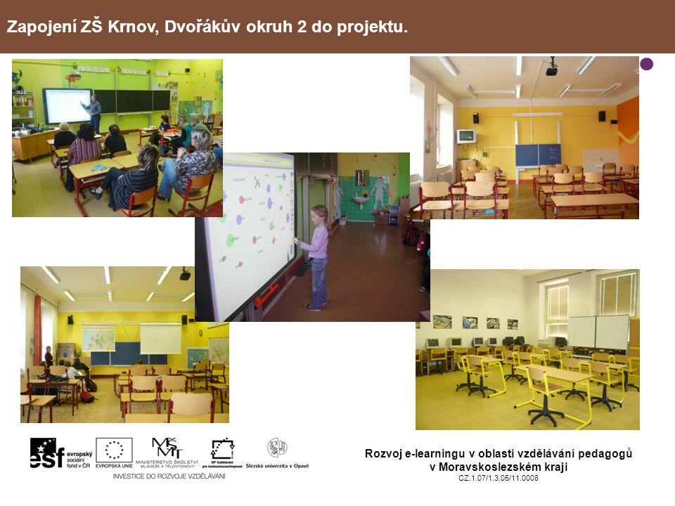 Zapojení ZŠ Krnov, Dvořákův okruh 2 do projektu.