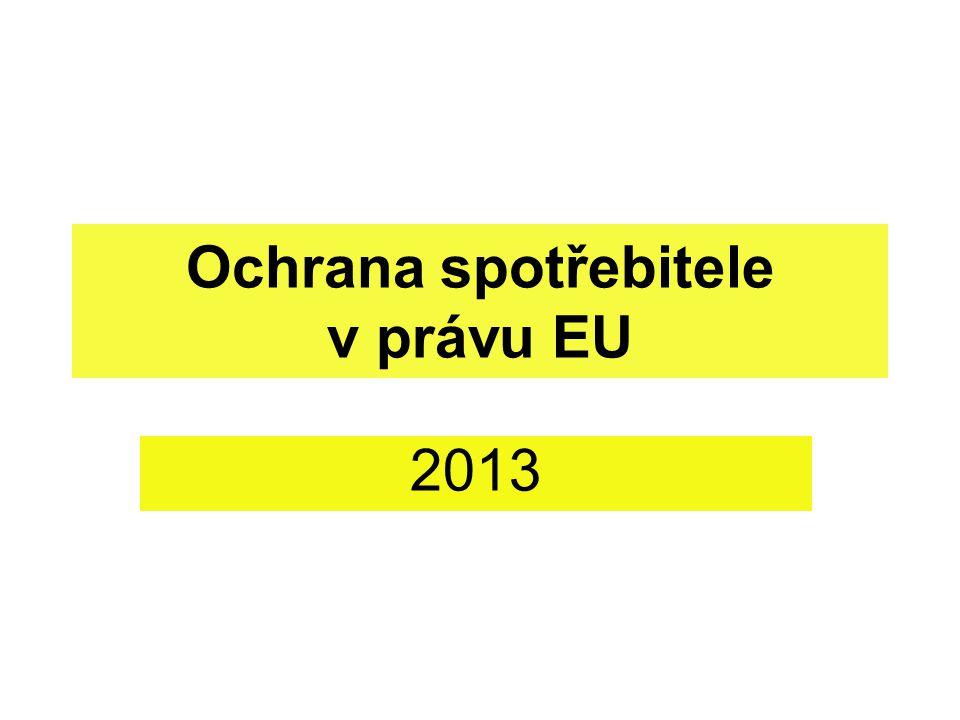 Ochrana spotřebitele v právu EU 2013