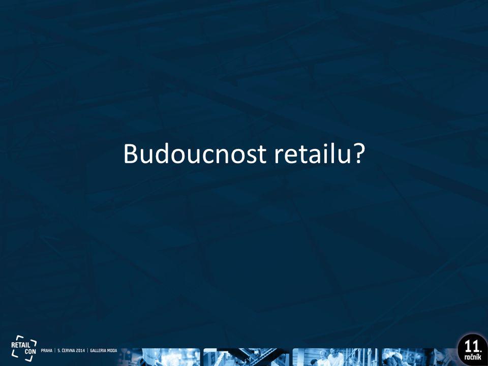 Budoucnost retailu?
