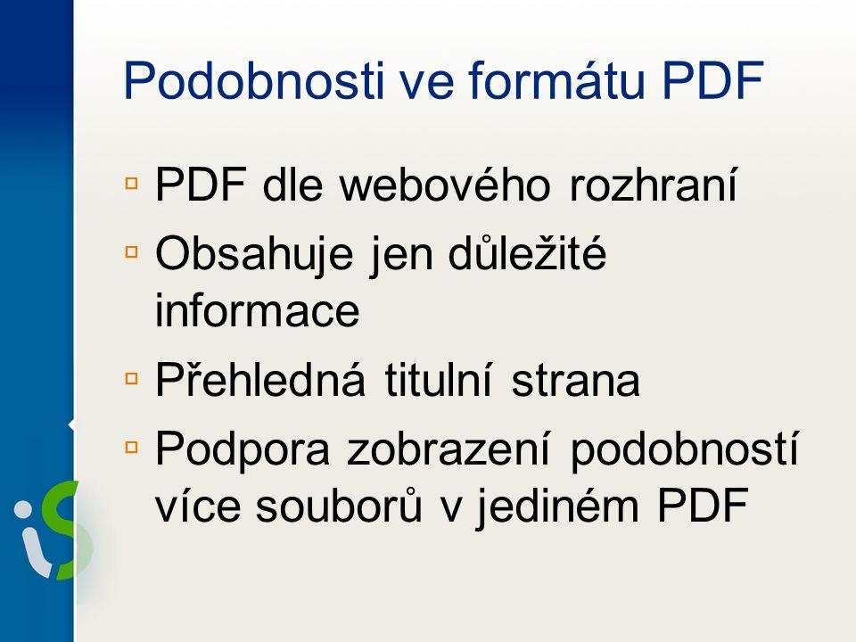 Podobnosti ve formátu PDF ▫ PDF dle webového rozhraní ▫ Obsahuje jen důležité informace ▫ Přehledná titulní strana ▫ Podpora zobrazení podobností více souborů v jediném PDF