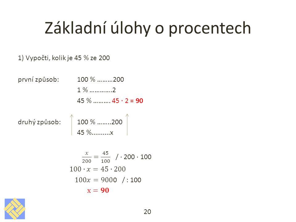 Základní úlohy o procentech 20