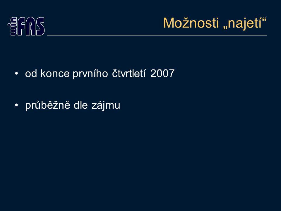 """Možnosti """"najetí od konce prvního čtvrtletí 2007 průběžně dle zájmu"""