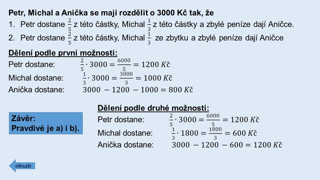 Výpočet celku podle zadané části : obsah Závěr: Správná odpověď je b) 6 km