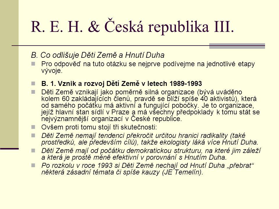 R. E. H. & Česká republika III. B.