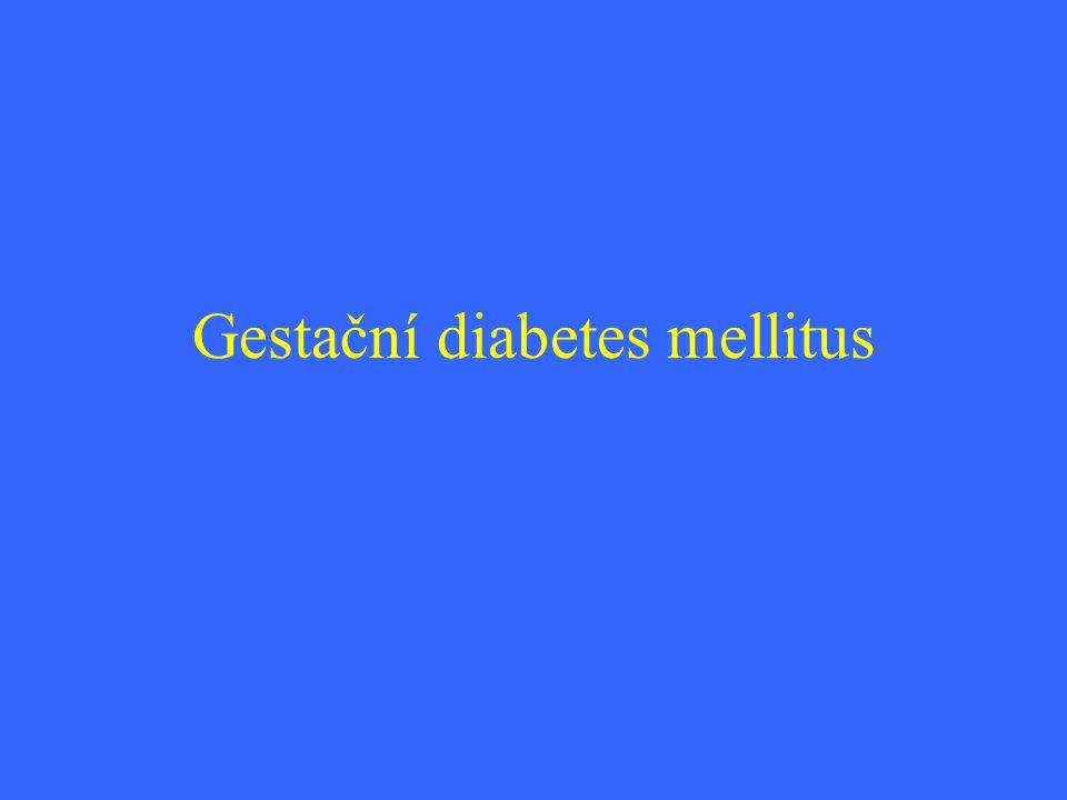 Klasifikace diabetu v těhotenství Gestační diabetes-typ A,B Pregestační diabetes Diabetes I.typu-bez a s komplikacemi Diabetes II.typu-bez a s komplikacemi Ostatní typy diabetu(MODY,sekundární…) Gestační diabetes v předchozích graviditách