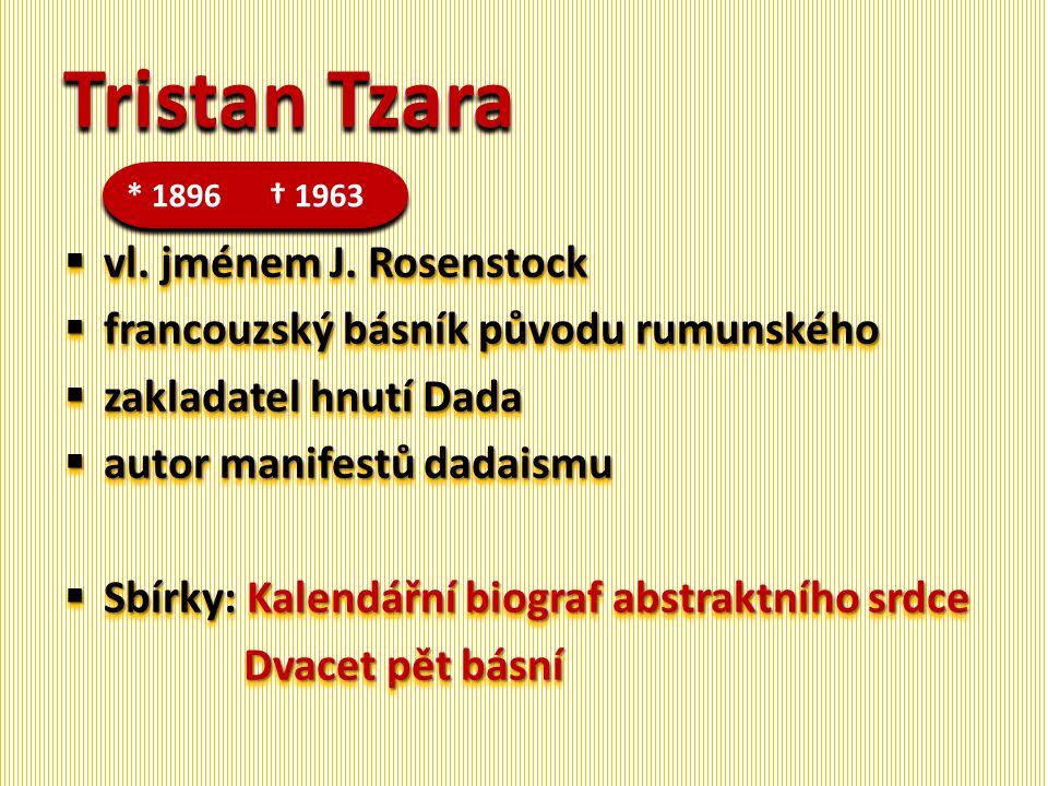 Tristan Tzara  vl.jménem J.