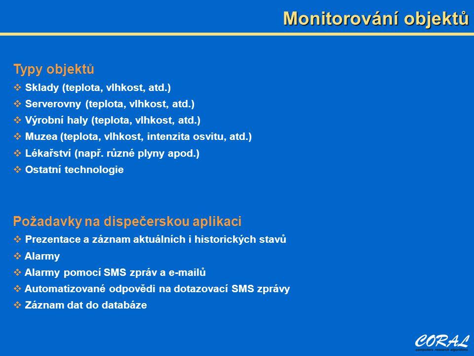 Praktická ukázka Monitorování teplot a dalších veličin pomocí snímačů firem:  Comet System, s.r.o.