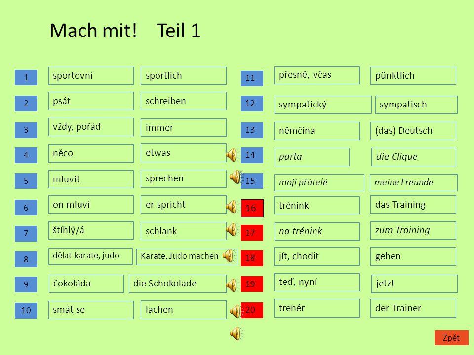 Návod: Prezentace slouží k nácviku, procvičování a opakování slovní zásoby podle učebnice Fraus Deutsch mit Max, díl 1, a je určena pro výuku němčiny
