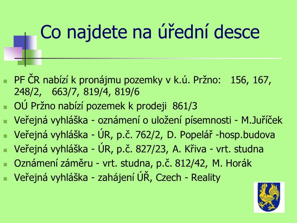 Co najdete na úřední desce PF ČR nabízí k pronájmu pozemky v k.ú.