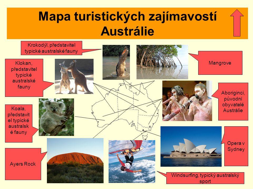 Mapa turistických zajímavostí Austrálie Klokan, představitel typické australské fauny Aboriginci, původní obyvatelé Austrálie Opera v Sydney Windsurfi