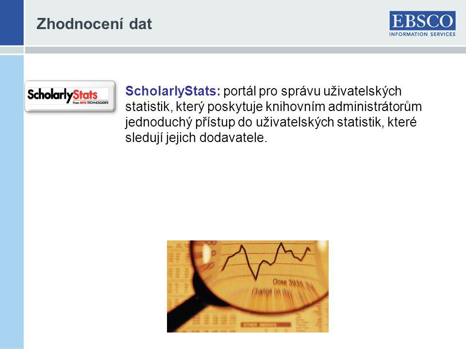 Zhodnocení dat ScholarlyStats: portál pro správu uživatelských statistik, který poskytuje knihovním administrátorům jednoduchý přístup do uživatelských statistik, které sledují jejich dodavatele.