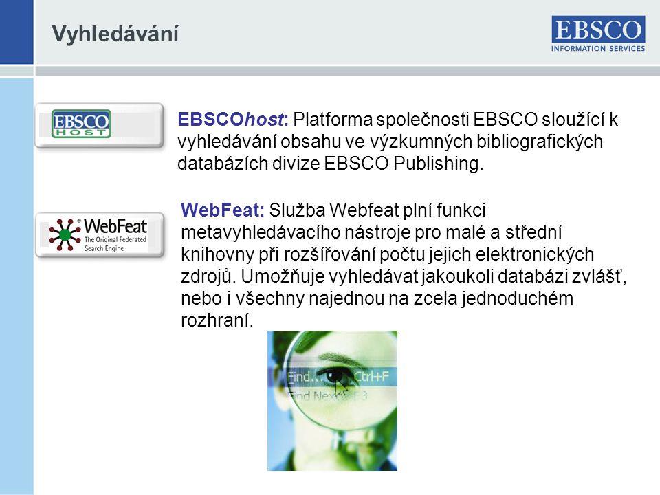 Vyhledávání EBSCOhost: Platforma společnosti EBSCO sloužící k vyhledávání obsahu ve výzkumných bibliografických databázích divize EBSCO Publishing.