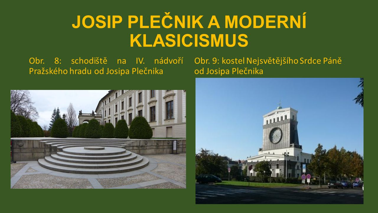 JOSIP PLEČNIK A MODERNÍ KLASICISMUS Obr. 8: schodiště na IV.