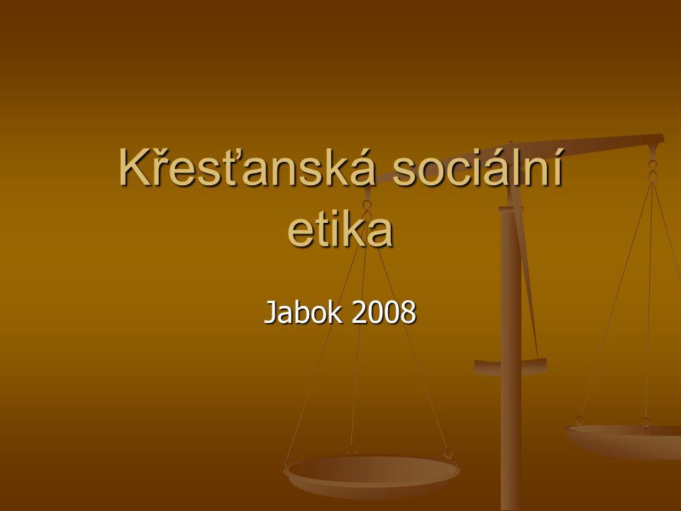 Křesťanská sociální etika Jabok 2008