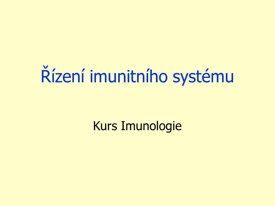 Řízení imunitního systému Kurs Imunologie