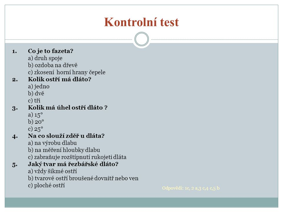 Kontrolní test 1.Co je to fazeta.