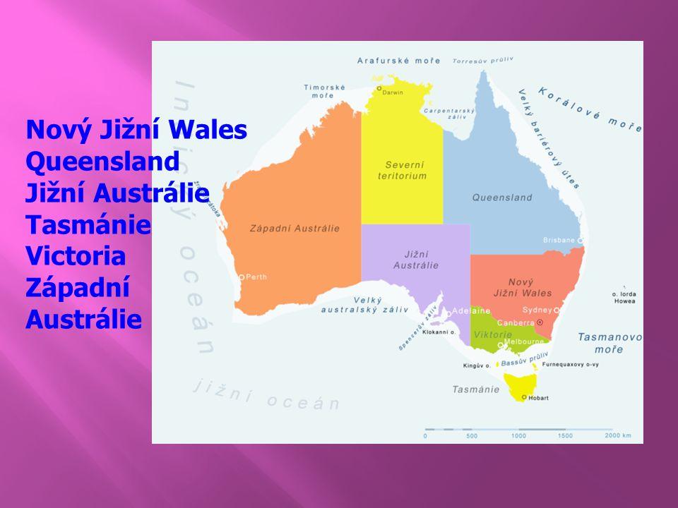 Nový Jižní Wales Queensland Jižní Austrálie Tasmánie Victoria Západní Austrálie