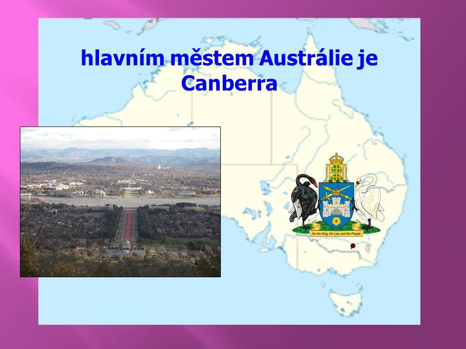hlavním městem Austrálie je Canberra