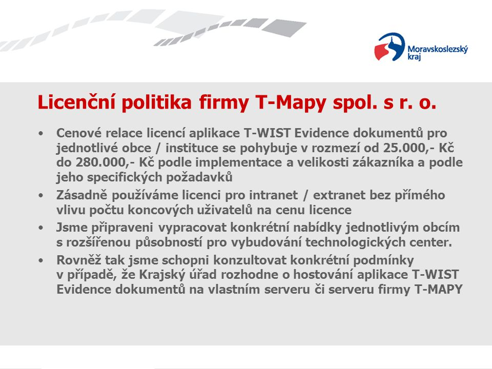 Licenční politika firmy T-Mapy spol. s r. o.