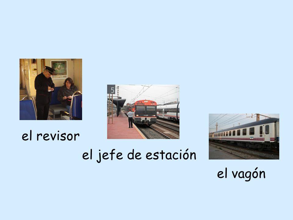 el revisor el jefe de estación el vagón